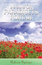 Innanför paradisets portar av Rebecka Springer