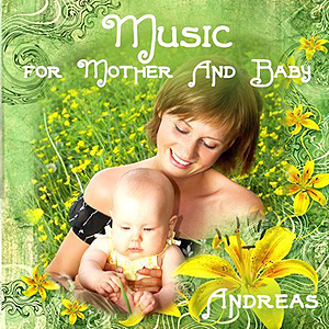 Music for Mother and Baby av Andreas