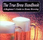The True Brew Handbook