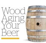 Wood Aging Your Beer DVD