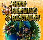 Beer, Brewing & Bastards