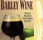Barley Wine (Classic Beer Style Series 11)