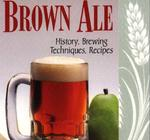 Brown Ale (Classic Beer Style Series 14)