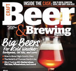 Craft Beer & Brewing: Big Beers For Cold Weather (Dec 2015 - Jan 2016)