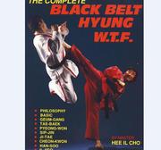 Complete Black Belt Hyong WTF