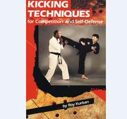 Kicking Techniques by Roy Kurban