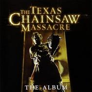 Soundtrack : The Texas Chainsaw Massacre - The Album (2003) (Beg) CD