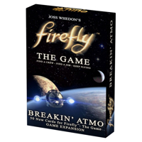 Firefly: The Game - Breakin' Atmo (Exp.)