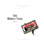 T.I.M.E Stories: The Marcy Case (Exp.)