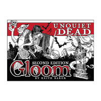 Gloom: Unquiet Dead 2nd Ed. (exp.)