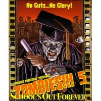 ZOMBIES!!! 5: Schools Out Forever (exp.)