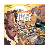 Flick 'em Up!: Stallion Canyon (Exp.)
