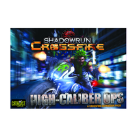 Shadowrun: Crossfire – High Caliber Ops (Exp.)