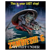 Zombies!!! 6: Six Feet Under (exp.)