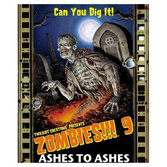 Zombies!!! 9: Ashes to Ashes (exp.)