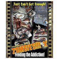 Zombies!!! 10: Feeding the Addiction (exp.)