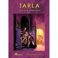 Jarla - Äventyr och Stadskampen