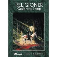 Religioner - Gudarnas Kamp