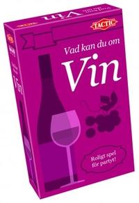 Vad kan du om Vin