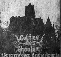 Cultes des Ghoules - Spectres over Transylvania [M-CD]