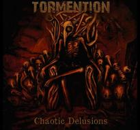Tormention - Chaotic Delusions [CD]