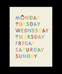 WEEKDAYS POSTER