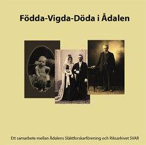 Födda - Vigda - Döda i Ådalen