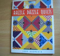 Razzle Dazzle quilts