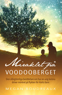 Miraklet på Voodooberget - Megan Bourdeaux