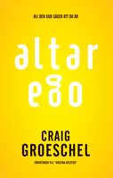 Altar Ego - Craig Groeschel