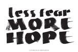 Stor poster av Fia Lotta Jansson Design: Less fear more hope