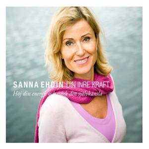 Din inre kraft - Sanna Ehdin