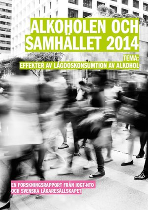 Rapport 2014: Effekter av lågdoskonsumtion av alkohol