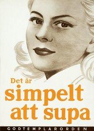 Affisch - Det är simpelt att supa