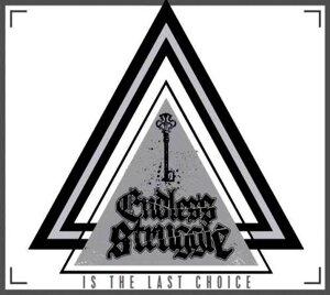 Endless Struggle - Is the last choice (digipack-cd)