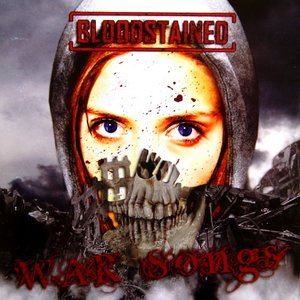 Bloodstained – War songs