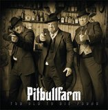 Pitbullfarm - Too old to die young