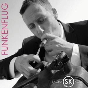 Sacha Korn - Funkenflug