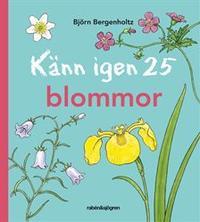 Känn igen 25 blommor