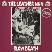 "LEATHER NUN - SLOW DEATH, 12"" VINYL RE-ISSUE"