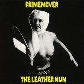 "LEATHER NUN - PRIMEMOVER, 12"" VINYL RE-ISSUE"