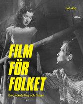 FILM FÖR FOLKET - OM FOLKETS HUS OCH FILMEN (BOOK)