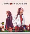 Thoroughbreds (Blu-ray)