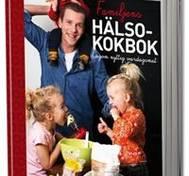 Familjens hälsokokbok : lagom nyttig vardagsmat