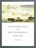 A T Gellerstedt - Bibliofilupplagan