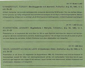 Architecture 1960/2  HÄRRYDA Lennart Kvarnström, SKÖN Uhlin & Malm,  EKENSBERG Georg Scherman,  SKULTUNA Persboskolan, RADEMACHERSMEDJORNA