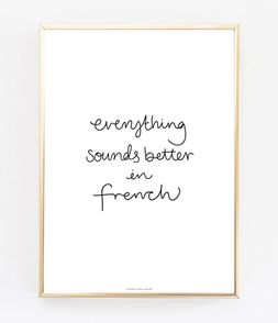 Everything Sounds Better In French