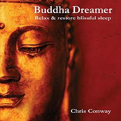 Buddha Dreamer  - Chris Conway