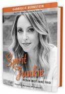 SPIRIT JUNKIE  – resan mot inre frid  - Gabrielle Bernstein