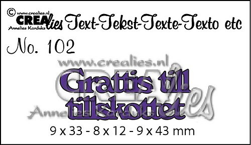 grattis till tillskottet Crealies   text die (SE) nr 102